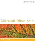 New Perspectives On Microsoft(r) Office 2010, First Course