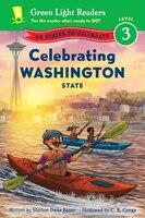 Celebrating Washington State: 50 States to Celebrate