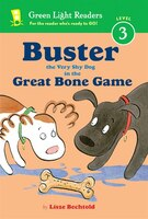 Buster The Very Shy Dog And The Great Bone Game: The Mysteries Of Maisie Hitchins Book 4