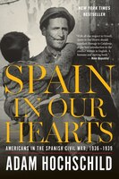 Spain In Our Hearts: Americans In The Spanish Civil War, 193