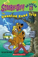 Scooby-Doo Reader #22: The Haunted Road Trip