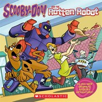 Scooby-Doo! and the Rotten Robot