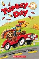 Scholastic Reader Level 1:  Turkey Day!