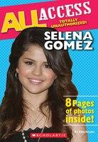 All Access:  Selena Gomez