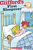 Scholastic Reader Level 1:  Clifford's First Sleepover