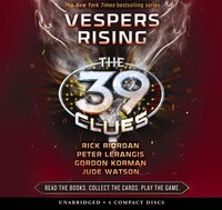 The 39 Clues Book Eleven: Vespers Rising (Audio)
