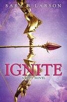 Ignite: A Deft Novel