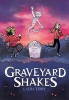 Graveyard Shakes (Library Edition)