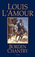 Borden Chantry: A Novel