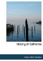 History of California (Large Print Edition)