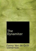 9780554280615 - Fanny Van de Grift Stevenson: The Dynamiter (Large Print Edition) - Book