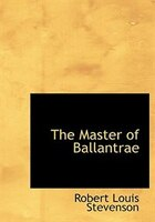 9780554280622 - Robert Louis Stevenson: The Master of Ballantrae (Large Print Edition) - Book