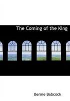 9780554280974 - Bernie Babcock: The Coming of the King (Large Print Edition) - Book