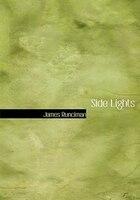 9780554282152 - James Runciman: Side Lights (Large Print Edition) - Livre