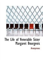 9780554282688 - Anonymous: The Life of Venerable Sister Margaret Bourgeois (Large Print Edition) - 書