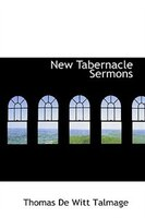 New Tabernacle Sermons