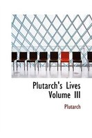 Plutarch's Lives   Volume III