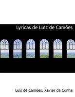 Lyricas de Luiz de CamAmes (Large Print Edition)