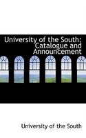 University of the South: Catalogue and Announcement