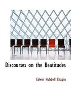 Discourses on the Beatitudes (Large Print Edition)