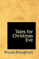 Tales for Christmas Eve