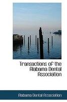 Transactions of the Alabama Dental Association