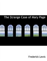 The Strange Case of Mary Page (Large Print Edition)