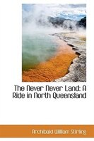 The Never Never Land: A Ride in North Queensland