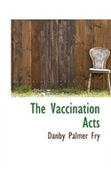 The Vaccination Acts