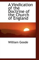 A Vindication of the Doctrine of the Church of England