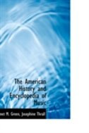 The American History and Encyclopedia of Music