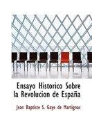Ensayo Historico Sobre la Revolucion de Espana
