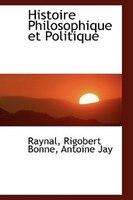 Histoire Philosophique et Politique