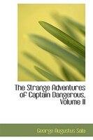 The Strange Adventures of Captain Dangerous, Volume II