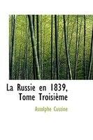 La Russie en 1839, Tome Troisieme