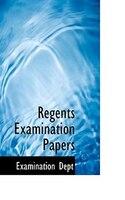 Regents Examination Papers