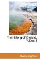 The History of England, Volume I