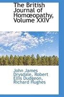 The British Journal of Homoopathy, Volume XXIV