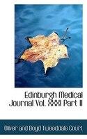 Edinburgh Medical Journal Vol. Xxxi Part Ii