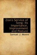 Zion's Service of Song: Its Importance, Improvement and Posture