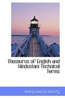 Thesaurus of English and Hindustani Technical Terms