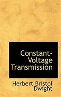Constant-Voltage Transmission