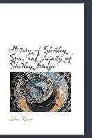 History of Shotley Spa, and Vicinity of Shotley Bridge