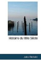 Histoire du XIXe Siecle