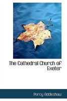 The Cathedral Church of Exeter