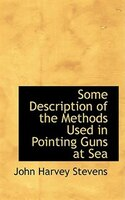 Some Description of the Methods Used in Pointing Guns at Sea