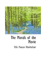 The Morals of the Movie