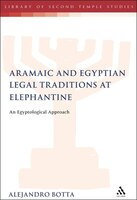 The Aramaic and Egyptian Legal Traditions at Elephantine: An Egyptological Approach