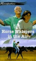 Horse Whispers In The Air