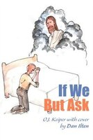 If We But Ask
